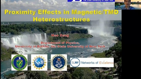 """Thumbnail for entry """"Proximity Effects in Magnetic/TMD Heterostructures """" with Professor Hao Zeng"""