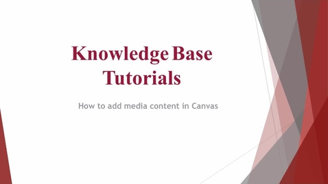 Thumbnail for entry How to add media content to Canvas