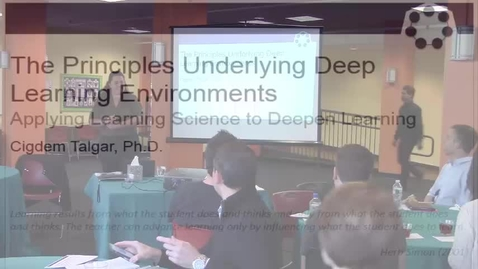 Thumbnail for entry The Principles Underlying Deep Learning Environments: Applying Learning Science to Deepen Learning
