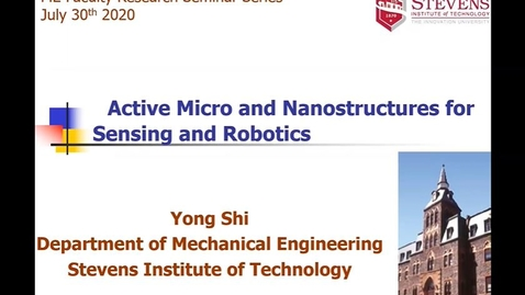 "Thumbnail for entry ""Active Micro and Nanostructures for Sensing and Robotics"" with Professor Yong Shi"