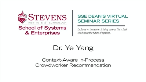 """Thumbnail for entry Prof. Ye Yang on """"Context-Aware In-Process Crowdworker Recommendation"""""""