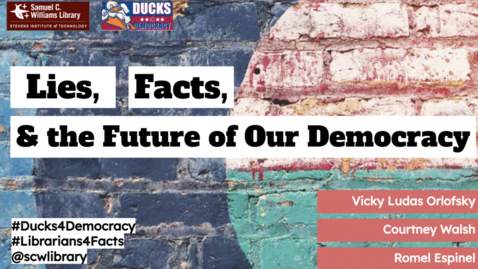 Thumbnail for entry Lies, Facts, and the Future of Our Democracy (March 2021)