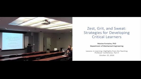 Thumbnail for entry Zest, Grit, and Sweat: Strategies for Developing Critical Learners
