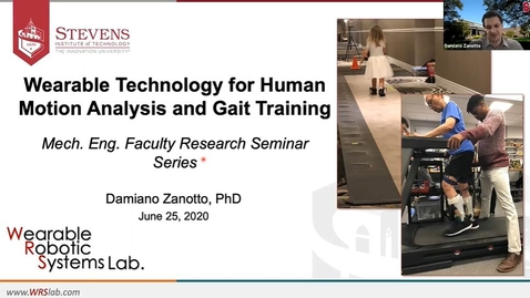 "Thumbnail for entry ""Wearable Technology for Human Motion Analysis and Gait Training"" with Professor Damiano Zanotto"
