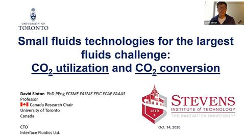 """Thumbnail for entry """"Small Fluids Technologies for the Largest Fluids Challenge: CO2 Utilization and CO2 Conversion"""" with Professor David Sinton"""