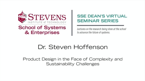 "Thumbnail for entry Prof. Steven Hoffenson on ""Product Design in the Face of Complexity and Sustainability Challenges"""
