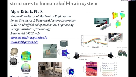 """Thumbnail for entry """"Leveraging Vibrations and Waves: from Smart/Meta-structures to Human Skull-brain System"""" with Professor Alper Erturk"""