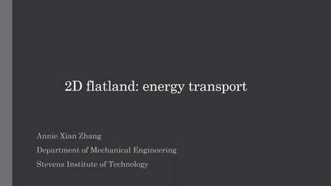 """Thumbnail for entry """"Energy Transport in 2D Materials"""" with Professor Xian """"Annie"""" Zhang"""