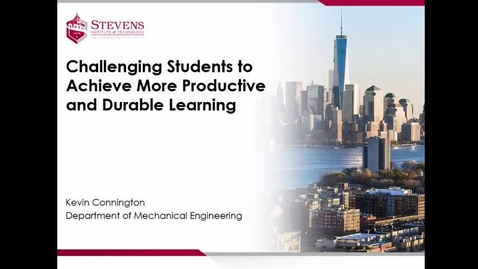 """Thumbnail for entry Dr. Kevin Connington Presents """"Challenging Students to Achieve More Productive and Durable Learning"""""""