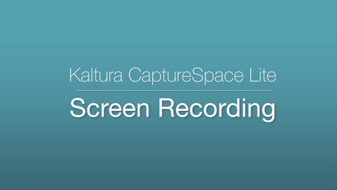 Thumbnail for entry CaptureSpace Lite - Screen Recording