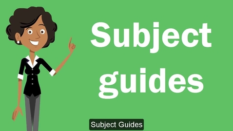 Thumbnail for entry Introduction to Researching. Pt. 5 - Subject Guides