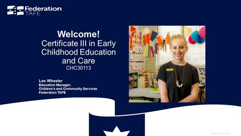 Thumbnail for entry Federation TAFE Wimmera Early Childhood Education and Care Cert III Info Session