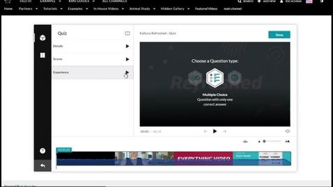 Thumbnail for entry Kaltura Interactive Video Quizzing Walkthrough