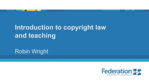 Thumbnail for entry Video1 Introduction to copyright law and teaching 1