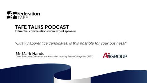 Thumbnail for entry TAFE TALKS - Mr Mark Hands
