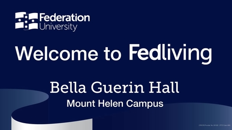 Thumbnail for entry Federation University Residence Tour, Bella Guerin Hall, Mount Helen Campus, Ballarat