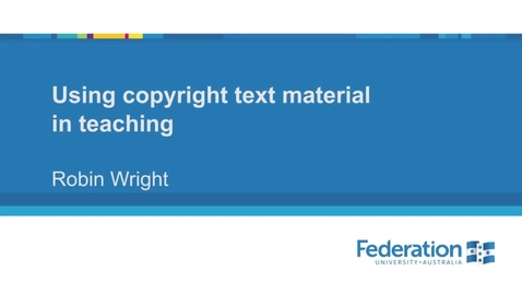 Thumbnail for entry Video2 Using copyright text material in teaching 1