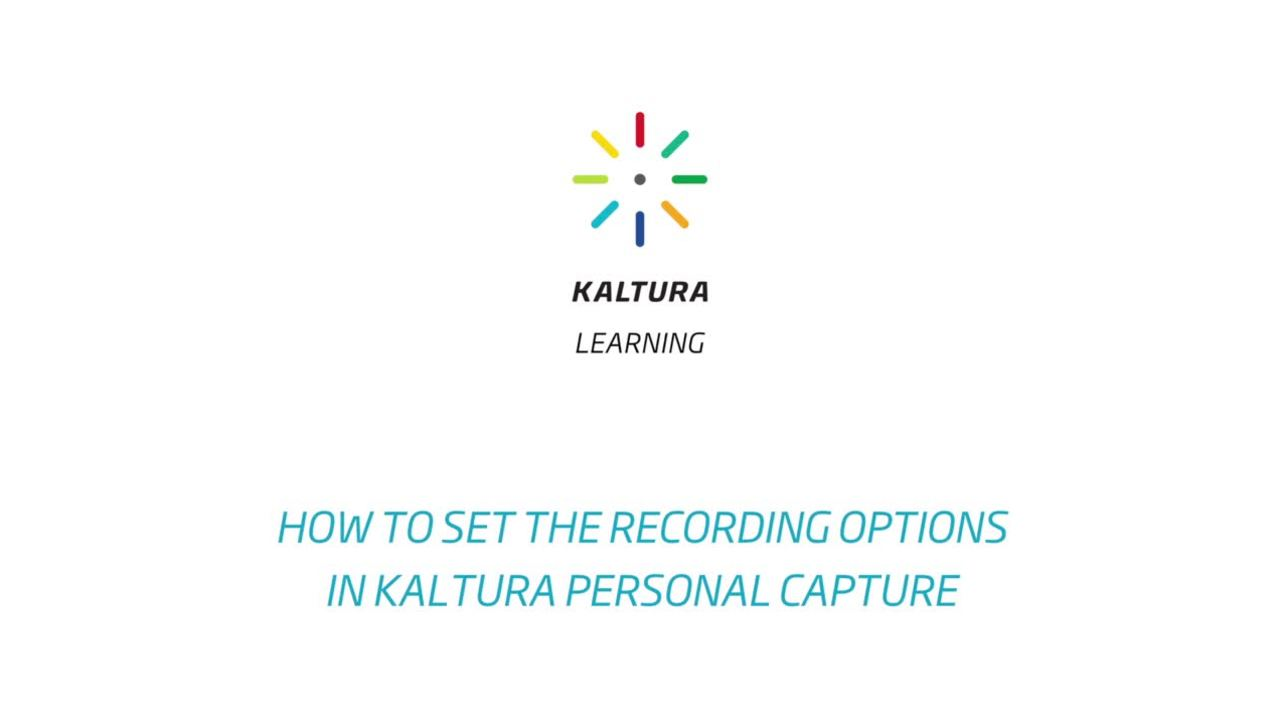 How to Set the Recording Options in Kaltura Capture