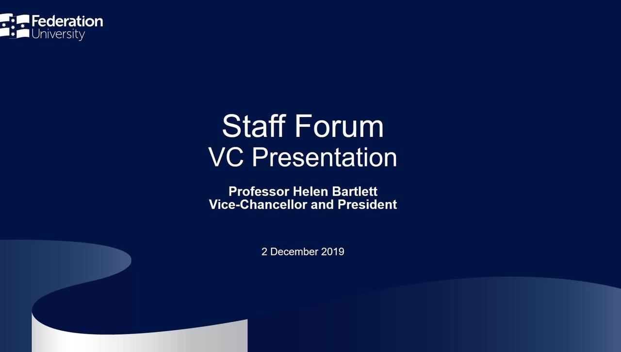 VC Staff Forum - 2 December 2019