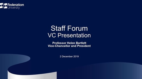 Thumbnail for entry VC Staff Forum - 2 December 2019