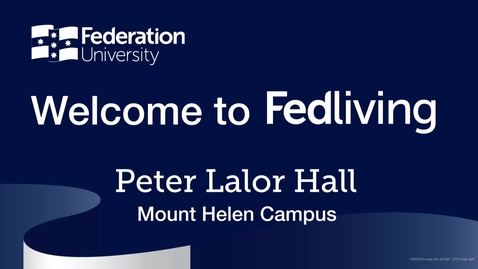 Thumbnail for entry Federation University Residence Tour, Peter Lalor Hall, Mount Helen Campus, Ballarat