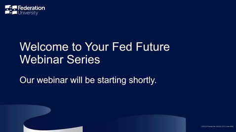 Thumbnail for entry Domestic- So you want to be a Teacher? - Your Fed Future webinar series - Webinar 14