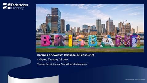 Thumbnail for entry International webinar - Brisbane Campus Showcase