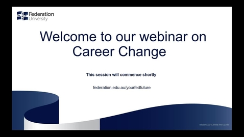 Thumbnail for entry Domestic Webinar: Changing Careers?
