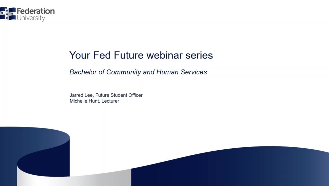 Study Community and Human Services, Your Fed Future webinar series - webinar 11