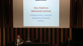 "Thumbnail for entry Alex Rubinov Memorial Oration 2017 - ""The Romance of Numbers"" - Professor John S Croucher"