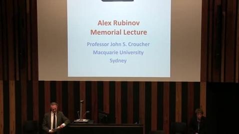 "Thumbnail for entry Alex Rubinov Memorial Oration 2017 - ""The Romance of Numbers"" - Professor John S Croucher"