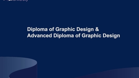 Thumbnail for entry Graphic Design - Diploma & Advanced Diploma of Graphic Design course presentations