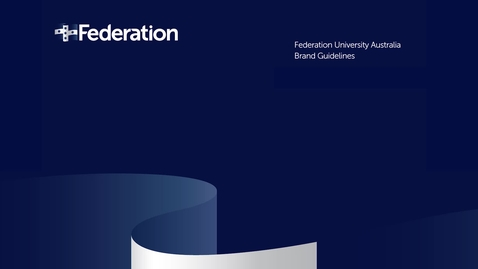 Thumbnail for entry Brand Guidelines - Federation University (V2)