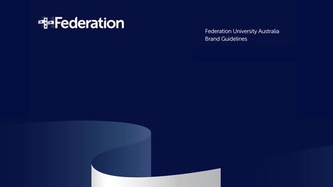 Thumbnail for entry Brand Guidelines - Federation University (V2)