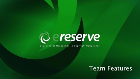 Thumbnail for entry Library- eReserve Team Features