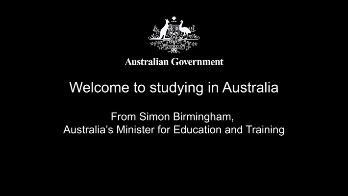 Minister Birmingham message - Welcome to study in Australia
