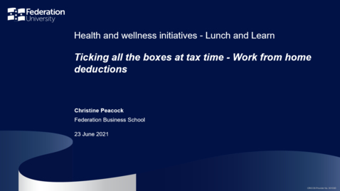 Thumbnail for entry Lunch and learn: Ticking all the boxes at tax time - work from home deductions