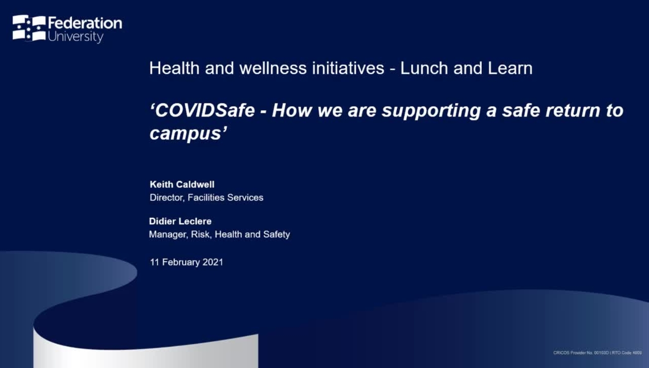 Lunch and learn: COVIDSafe - How we are supporting a safe return to campus