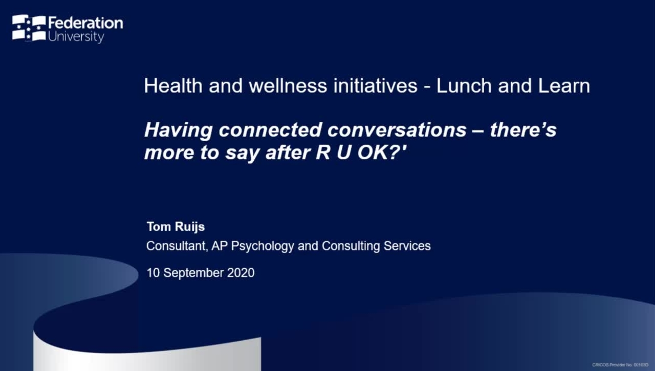Having connected conversations – there's more to say after R U OK