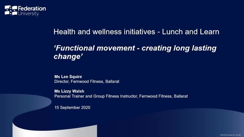 Thumbnail for entry Lunch and learn: Functional movement - creating long lasting change