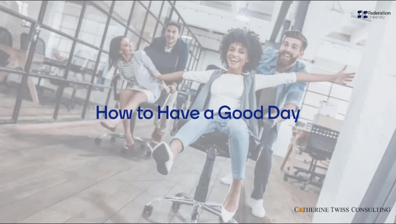 Personal development: How to have a good day – the vital ingredients