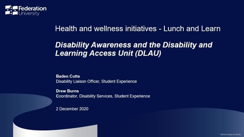 Thumbnail for entry Lunch and learn: Disability Awareness and the Disability and Learning Access Unit