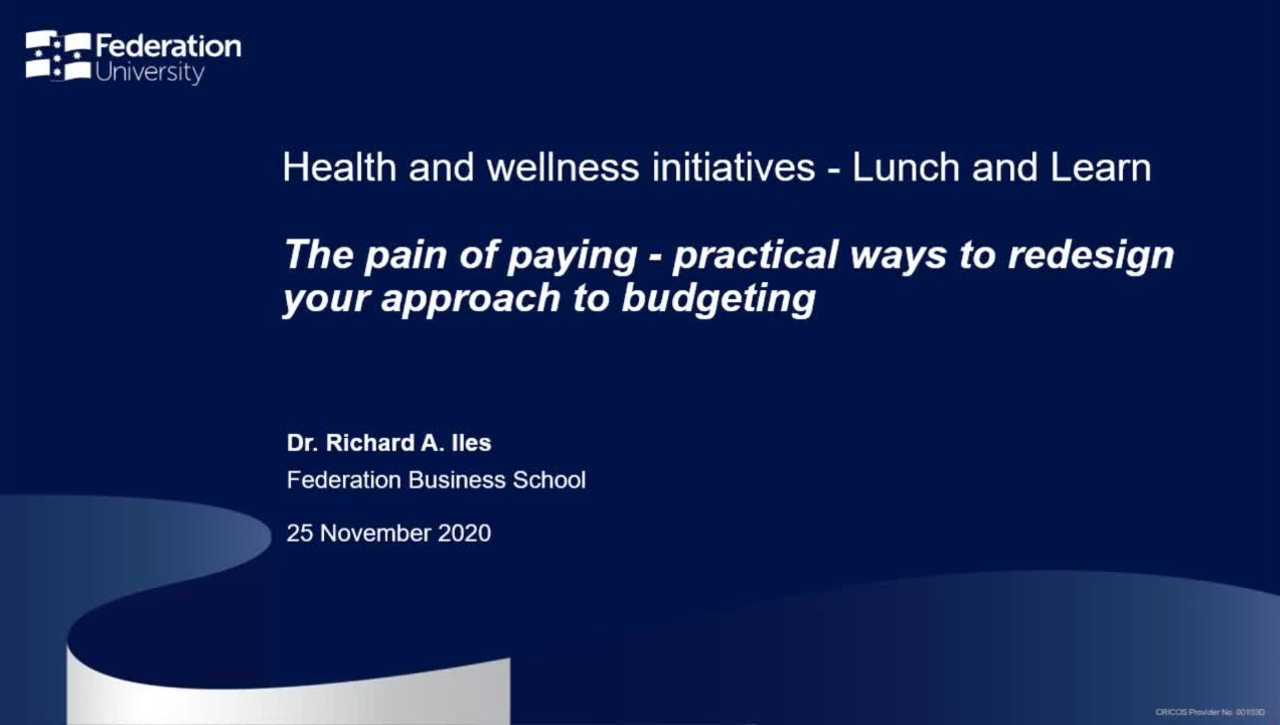 Lunch and learn: The pain of paying - practical ways to redesign your approach to budgeting