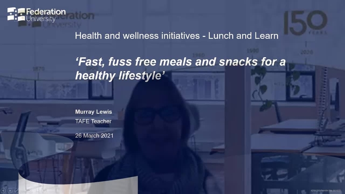 Lunch and learn: Fast, fuss free meals and snacks for a healthy lifestyle