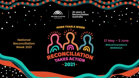 Thumbnail for entry 2021 Reconciliation Week Message