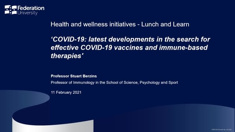 Thumbnail for entry Lunch and learn: Latest developments in the search for effective COVID-19 vaccines and immune-based therapies