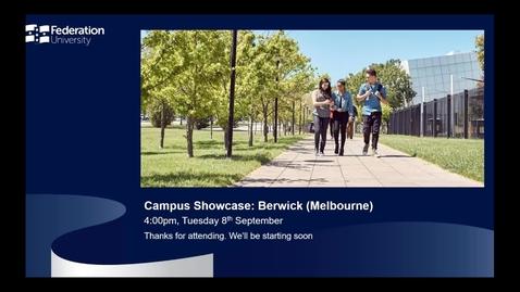 Thumbnail for entry International webinar - Berwick Campus Showcase