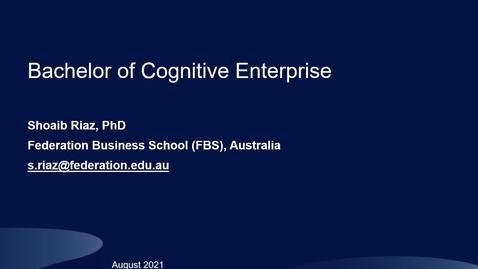 Thumbnail for entry Bachelor of Cognitive Enterprise