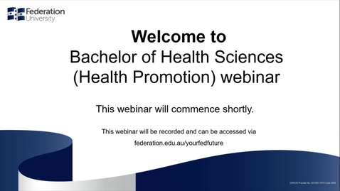 Thumbnail for entry Domestic webinar- Bachelor of Health Science