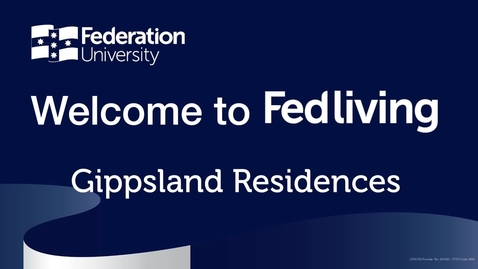 Thumbnail for entry Federation University Gippsland Campus Accommodation Tour